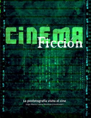 jorge-lizama-cybermedios-libro-cinema-ficcion-posfotografia-visita-cine