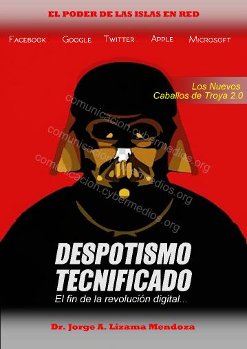 jorge-lizama-cybermedios-despotismo-tecnificado-prism-claves