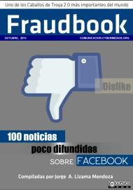 jorge-lizama-cybermedios-fraudbook-100-noticias-poco-difundidas-sobre-facebook-libro