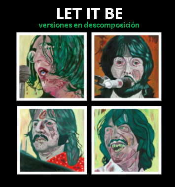 jorge-lizama-cybermedios-beatles-let-it-be-versiones-descomposicion