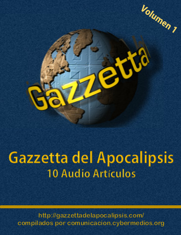 jorge-lizama-cybermedios-gazzetta-apocalipsis-audio-articulos-vol-1