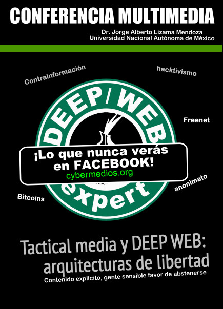 jorge-lizama-cybermedios-tactical-media-deep-web