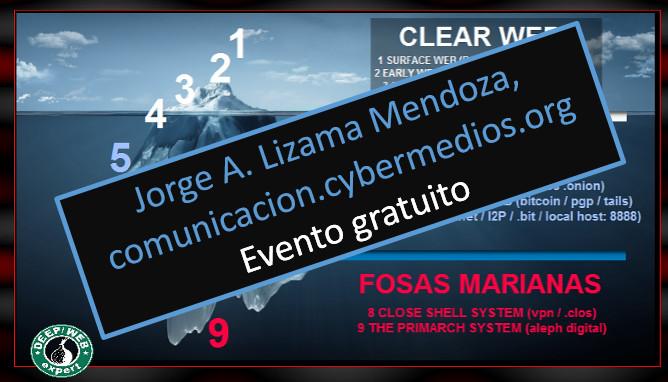 jorge-lizama-cybermedios-deep-web-conferencia-multimedia