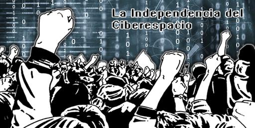 la-declaracion-de-independencia-del-ciberespacio
