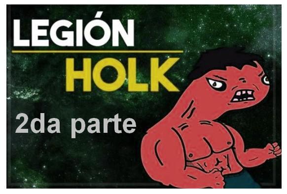cybermedios-opinion-legion-holk-2da-parte